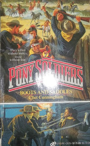 Boots and Saddles (Pony Soldiers): Cunningham, Chet