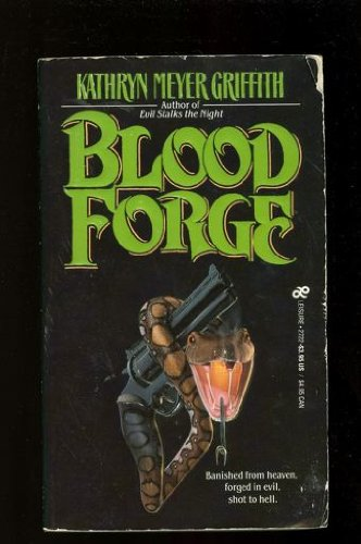 Blood Forge: Griffith, Kathryn Meyer