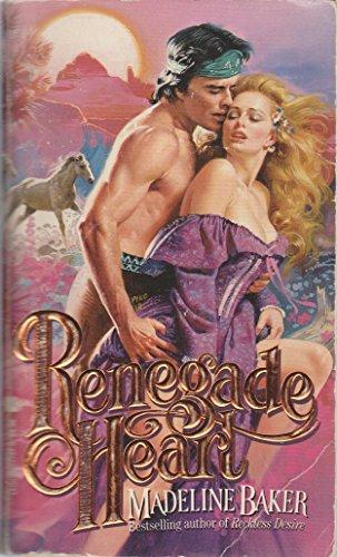 9780843927443: Renegade Heart (An Indian Romance)