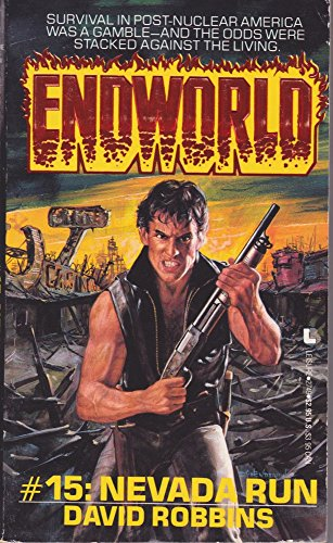Endworld #15: Nevada Run