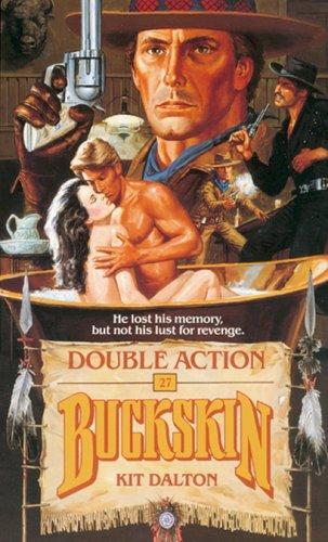 Double Action (Buckskin) (No. 24): Dalton, Kit