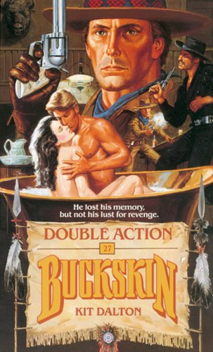 Double Action (Buckskin) (No. 24): Dalton, Kit