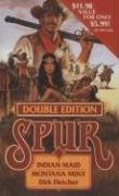 Indian Maid/montana Minx (Spur Double): Fletcher, Dirk