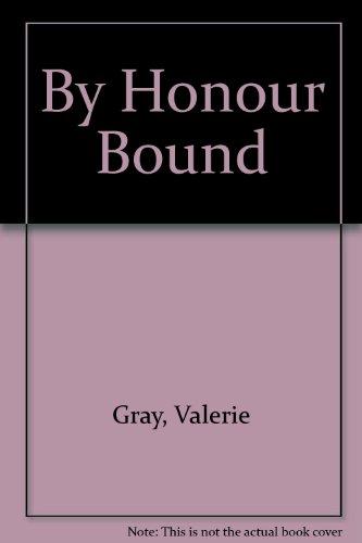 By Honour Bound (A Leisure Regency Romance): Gray, Valerie