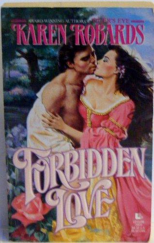 Forbidden Love: Robards Karen