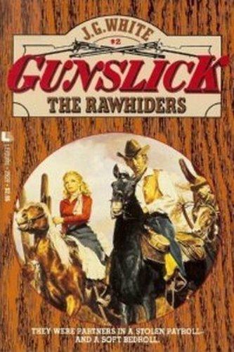 9780843929263: The Rawhiders (Gunslick, 2)