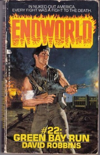Endworld #22: Green Bay Run