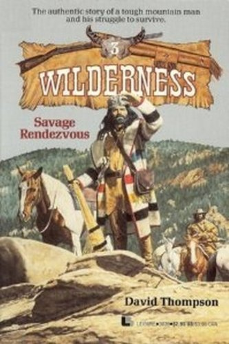 9780843930399: Savage Rendezvous (Wilderness (Paperback))