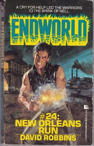 New Orleans Run (Endworld): Robbins, David