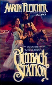 Outback Station (The Outback Saga): Aaron Fletcher