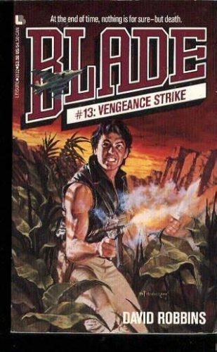 9780843931327: Vengeance Strike (Blade)