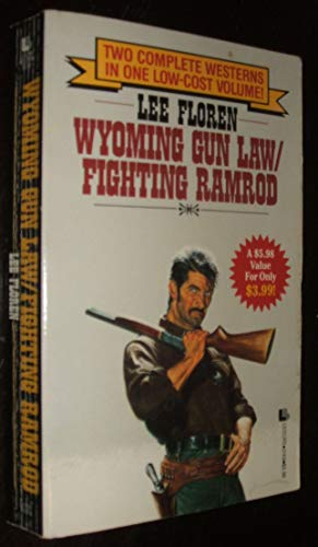 Wyoming Gun Law/Fighting Ramrod: Floren, Lee