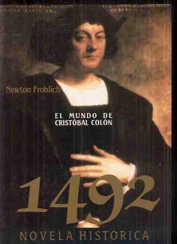 1492: Frohlich, Newton
