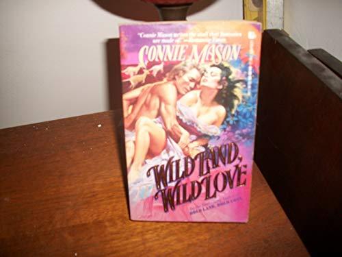 9780843931976: Wild Land, Wild Love (Love Spell historical romance)