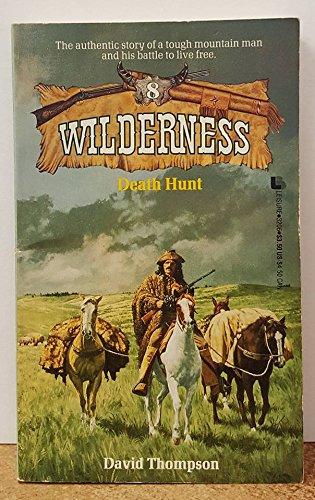 Death Hunt (Wilderness): Thompson, David