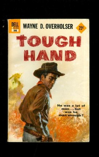 Tough Hand: Wayne D. Overholser