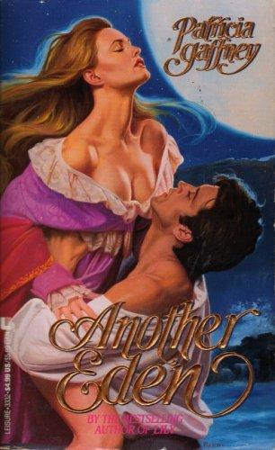 9780843933321: Another Eden (Leisure Historical Romance)