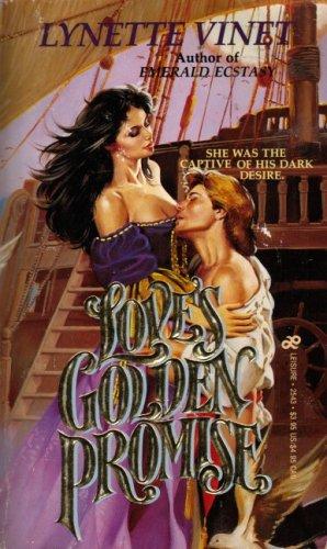 Love's Golden Promise: Lynette Vinet