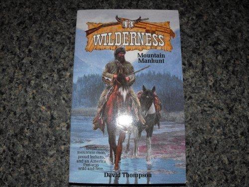 9780843933963: Mountain Manhunt (Wilderness, #13)