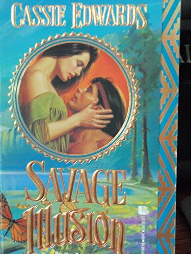 9780843934809: Savage Illusion (The Savage series)