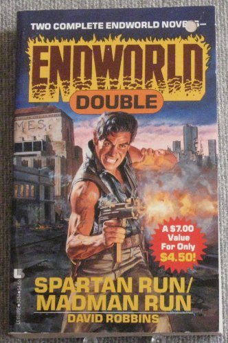 9780843934847: Spartan Run/Madman Run (Endworld Double)