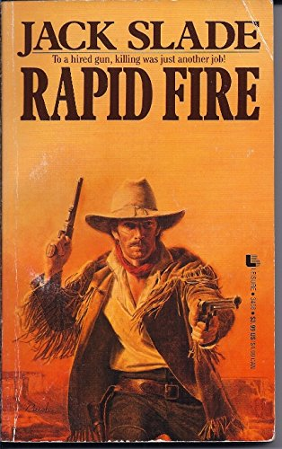 Rapid Fire: Jack Slade