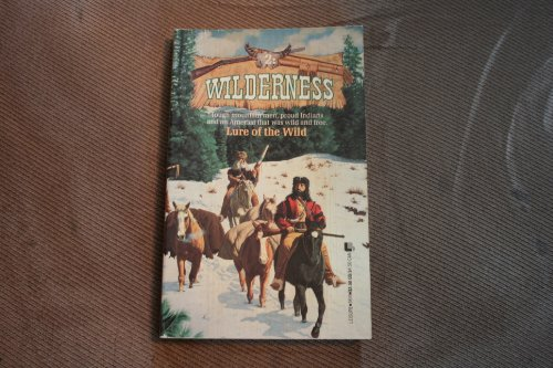 9780843935103: Lure of the Wild (Wilderness (Paperback))