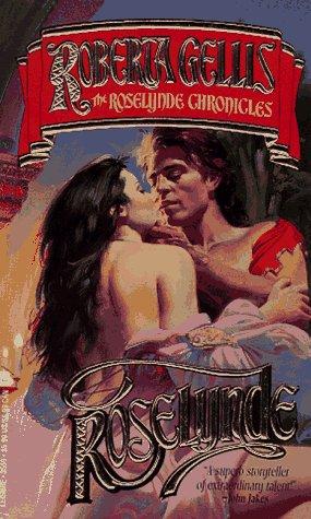 ROSELYNDE ROSELYNDE CHRONICLES #001: GELLIS, ROBERTA