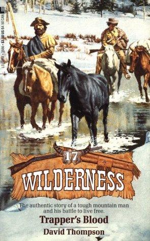 9780843935660: Trapper's Blood (Wilderness # 17)