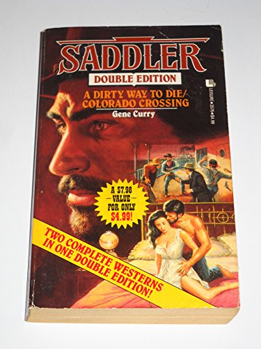 9780843935769: Saddler Double: A Dirty Way to Die/Colorado Crossing (Saddler Series)