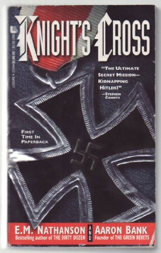 Knight's Cross (0843937246) by Aaron Bank; E. M. Nathanson