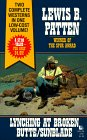Lynching at Broken Butte/Sunblade: Patten, Lewis B.