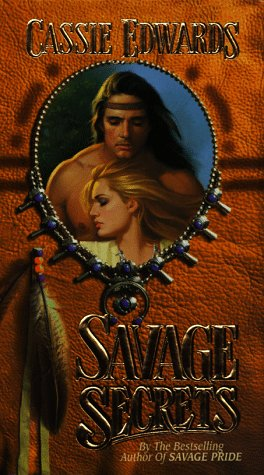 Savage Secrets (An Indian Romance)
