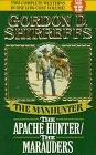 9780843938722: The Manhunter: The Apache Hunter/the Marauders