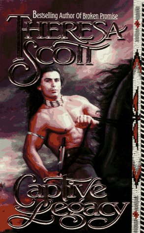 Captive Legacy (An Indian Romance)