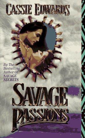 9780843939026: Savage Passions