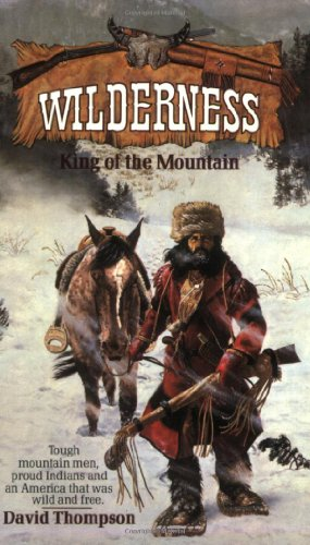 9780843939224: King of the Mountain (Wilderness # 1)
