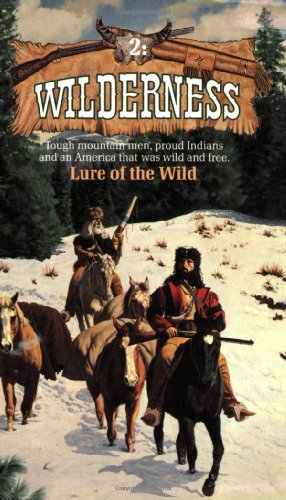 9780843939231: Lure of the Wild (Wilderness #2)