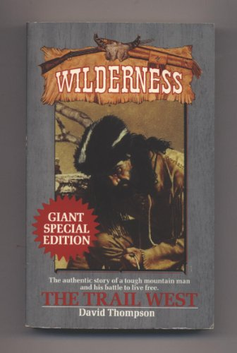 9780843939385: The Trail West: Wilderness