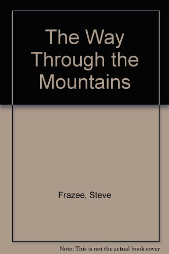 9780843939453: The Way Through the Mountains