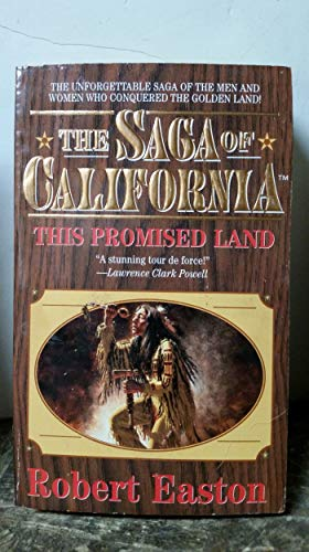This Promised Land (Saga of California) (0843939559) by Robert Easton
