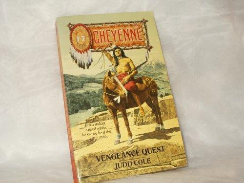 9780843939583: Vengeance Quest (Cheyenne)
