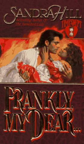 9780843940428: Frankly, My Dear (Timeswept)