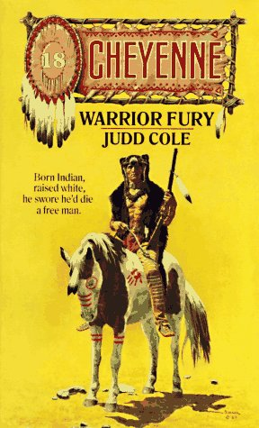 Warrior Fury (Cheyenne): Judd Cole