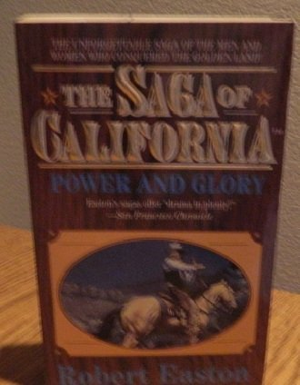 9780843940749: The Saga of California: Power and Glory
