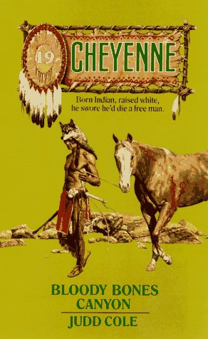 Bloody Bones Canyon (Cheyenne, No 19): Judd Cole