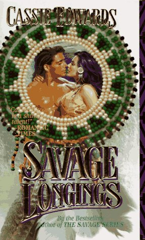 Savage Longings (An Indian Romance)