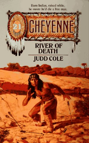 River of Death (Cheyenne): Cole, Judd