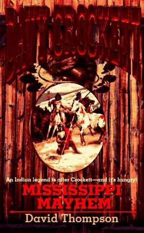 9780843942781: Davy Crockett: Mississippi Mayhem