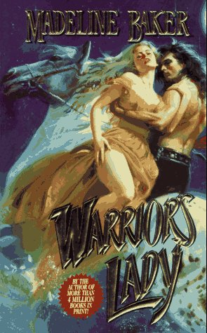 Warrior's Lady (084394305X) by Baker, Madeline